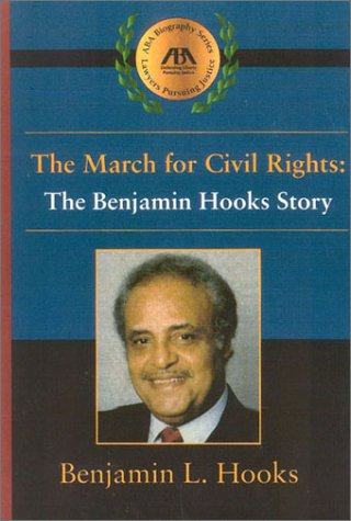9781590312490: The March for Civil Rights: The Benjamin Hooks Story