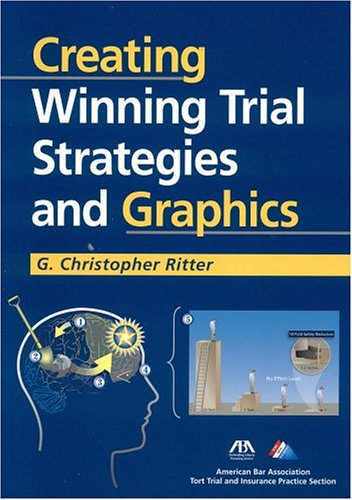 9781590313305: Creating Winning Trial Strategies and Graphics