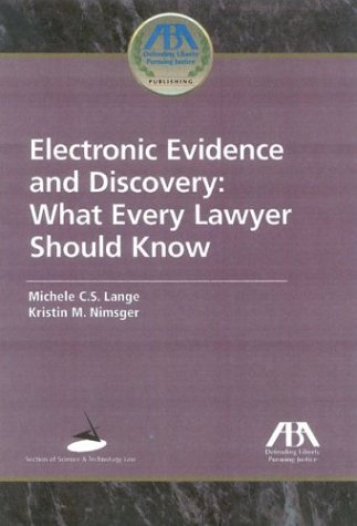 9781590313343: Electronic Evidence and Discovery: What Every Lawyer Should Know