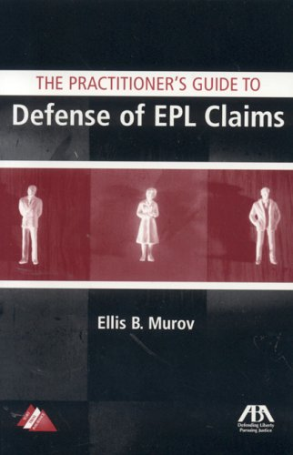 9781590313954: The Practitioner's Guide to Defense of EPL Claims