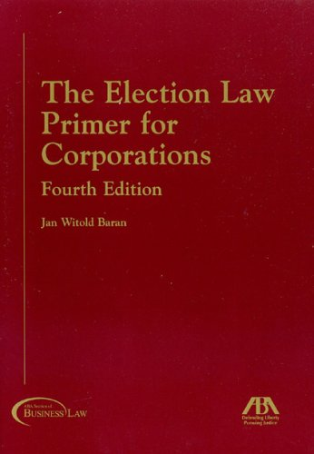 9781590313985: The Election Law Primer for Corporations