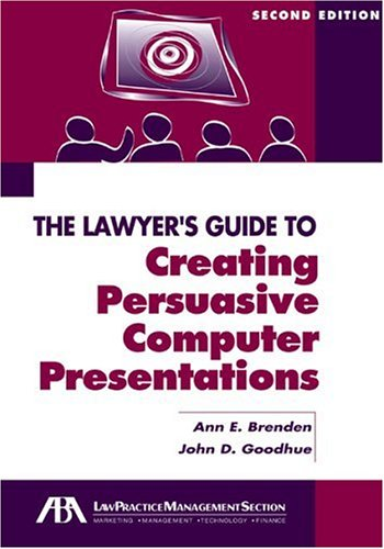 9781590314241: The Lawyer's Guide to Creating Persuasive Computer Presentations, Second Edition