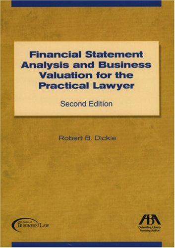Financial Statement Analysis and Business Valuation for: Dickie, Robert B.