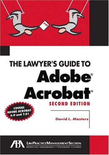 9781590315361: The Lawyer's Guide to Adobe Acrobat