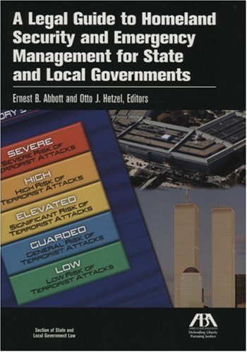 9781590315934: A Legal Guide to Homeland Security and Emergency Management for State and Local Governments