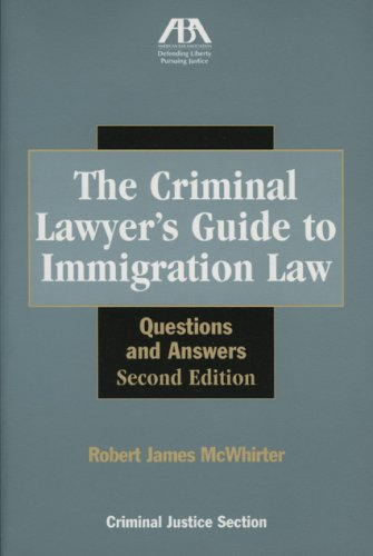 9781590316023: The Criminal Lawyer's Guide to Immigration Law: Questions and Answers