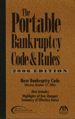 9781590316191: The Portable Bankruptcy Code and Rules (Portable Bankruptcy Code & Rules)