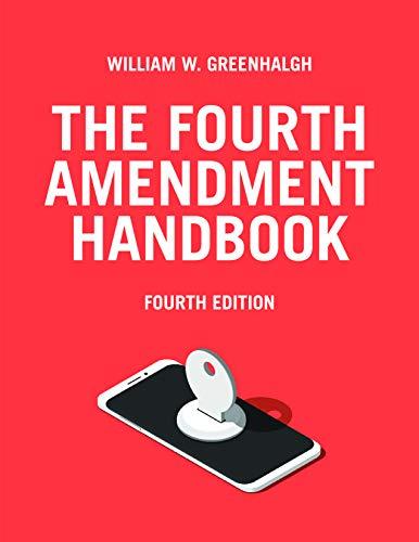 9781590316658: The Fourth Amendment Handbook