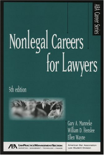 9781590316757: Nonlegal Careers for Lawyers