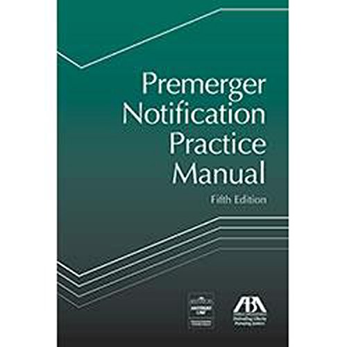Premerger Notification Practice Manual: Unknown