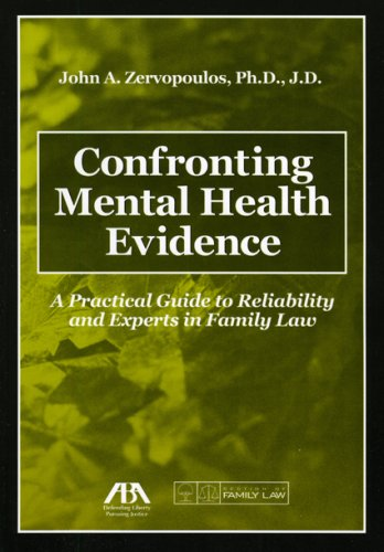 Confronting Mental Health Evidence: A Practical Guide: John A. Zervopoulos
