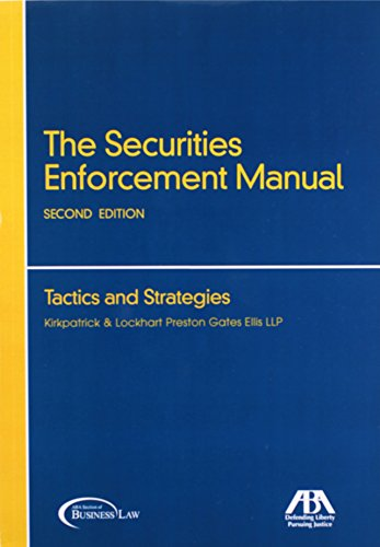 9781590317297: The Securities Enforcement Manual: Tactics and Strategies