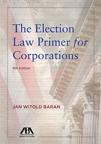 9781590317426: The Election Law Primer for Corporations