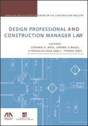 9781590317860: Design Professional and Construction Manager Law