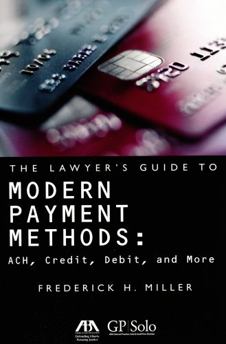 9781590318195: The Lawyer's Guide to Modern Payment Methods: ACH, Credit, Debit, and More