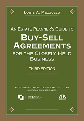 9781590318379: An Estate Planner's Guide to Buy-Sell Agreements for the Closely Held Business