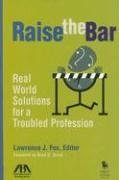 9781590318799: Raise the Bar: Real World Solutions for a Troubled Profession