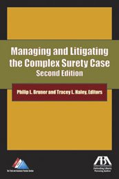 9781590318843: MANAGING AND LITIGATING THE COMPLEX SURETY CASE