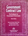 Government Contract Law: The Deskbook for Procurement: American Bar Association