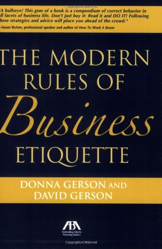 Modern Rules of Business Etiquette: Donna Gerson