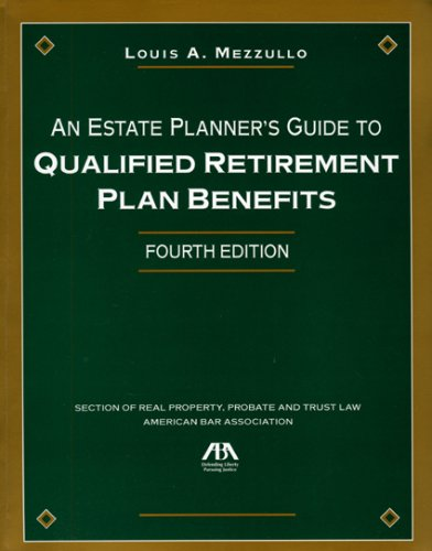 9781590319390: An Estate Planner's Guide to Qualified Retirement Plan Benefits