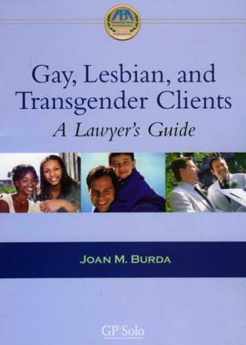 Gay, Lesbian and Transgender Clients: A Lawyer's Guide: Burda, Joan M.