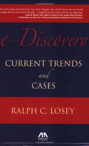 9781590319536: e-Discovery: Current Trends and Cases