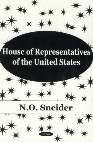 House of Representatives of the United States (Hardback): N.O. Sneider