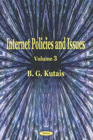 Internet Policies and Issues: Kutais, B. G.