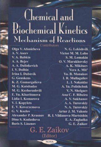 Chemical and Biochemical Kinetics: Mechanism of Reactions (Hardback)