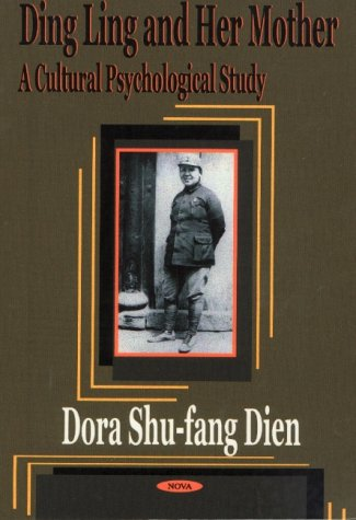 9781590330715: Ding Ling and Her Mother: A Cultural Psychological Study
