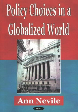 Policy Choices in a Globalized World (Hardback)
