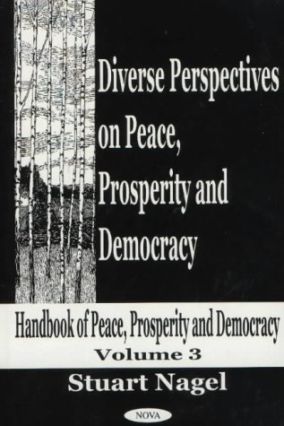 Diverse Perspectives on Peace, Prosperity Democracy: Diverse Perspectives on Peace, Prosperity and ...