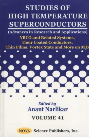 Studies of High Temperature Superconductors: YBCO and Related Systems, Their Coated Conductors, ...