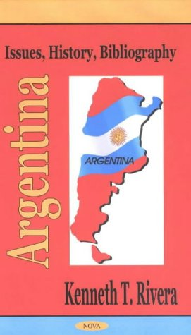 9781590332290: Argentina: Issues, History, Bibliography