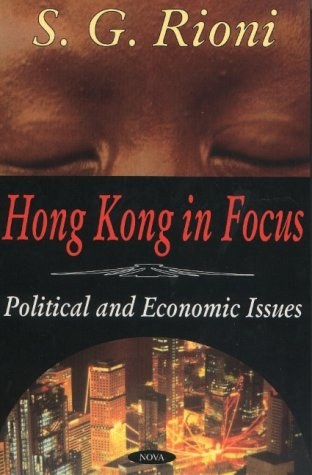 9781590332375: Hong Kong in Focus: Political and Economic Issues