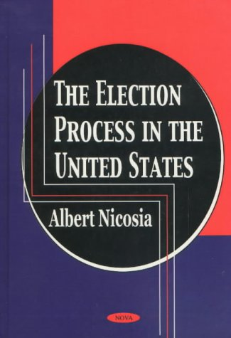 The Election Process in the United States