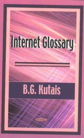 Internet Glossary: B. G. Kutais