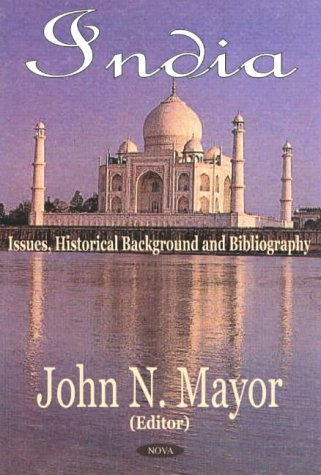 India: Issues, Historical Background and Bibliography (Hardback)