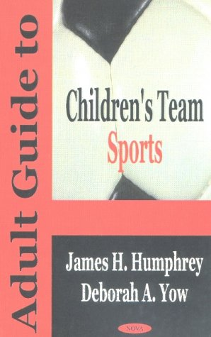 9781590333174: Adult Guide to Children's Team Sports