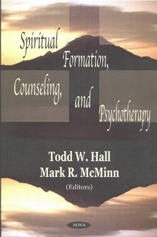 Spiritual Formation, Counseling and Psychotherapy