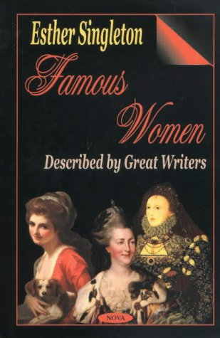 9781590334713: Famous Women Described by Great Writers