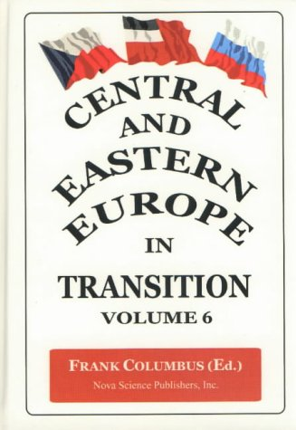 Central and Eastern Europe in Transition: v. 6 (Hardback)