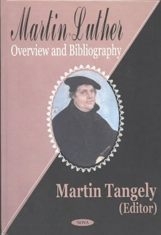 9781590334799: Martin Luther: Overview and Bibliography