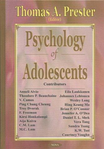 Psychology of Adolescents (Hardback): T Prester
