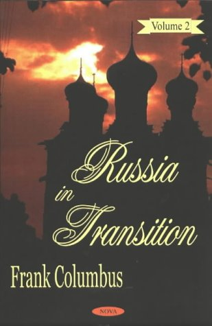 Russia in Transition Vol.2: Columbus, Frank [Editor]