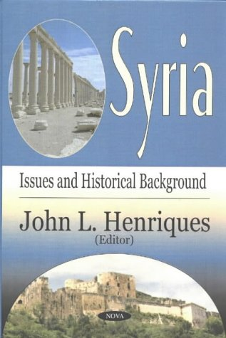 Syria: Issues and Historical Background (Hardback)