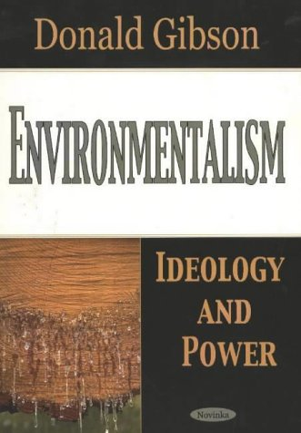 9781590337738: Environmentalism: Ideology and Power