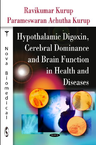 Hypothalamic Digoxin, Cerebral Dominance and Brain Function in Health and Diseases: Kurup, ...
