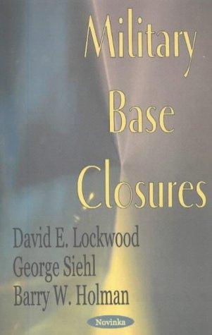 Military Base Closures: David E. Lockwood